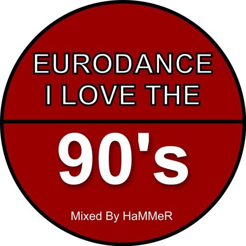 I love the 90s eurodance