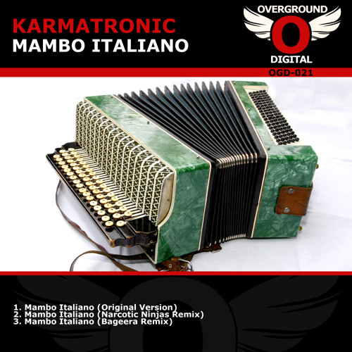 Karmatronic - Mambo Italiano 2011 (Narcotic Ninjas Remix Radio Edit)