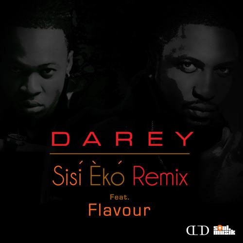 Sisi Eko Remix ft. Flavour