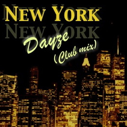Dayze - New York (Club mix) / Frank Sinatra remix