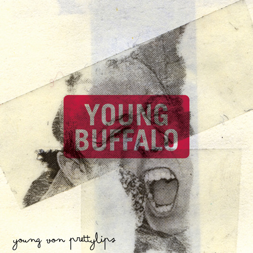 "Young Buffalo // ""Catapilah"""