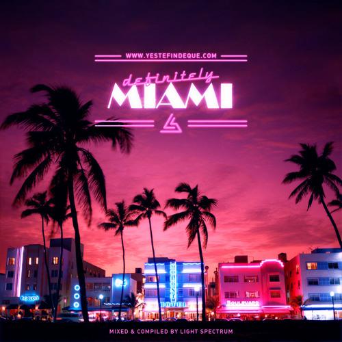 Light Spectrum - Definitely Miami (FREE DOWNLOAD)