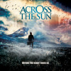 "Across The Sun ""Seasons"""