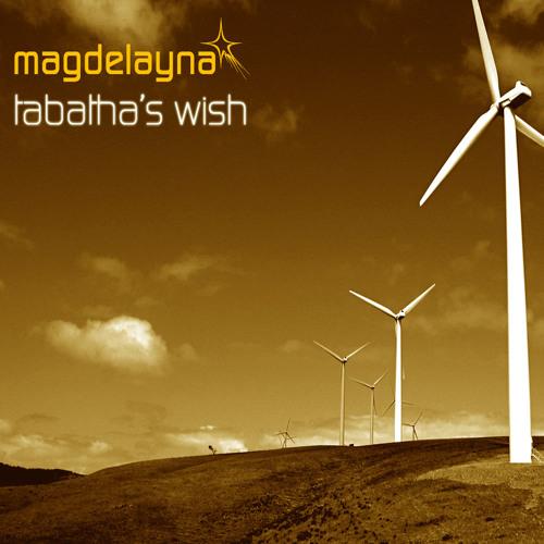 Magdelayna - Tabatha's Wish (Original Chilldown Mix)
