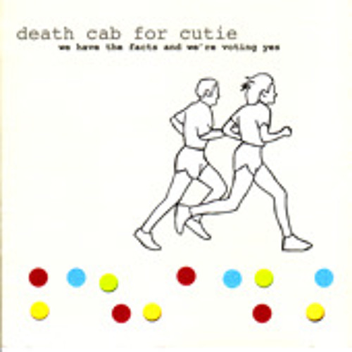 """Death Cab For Cutie """"For What Reason"""" (from We Have the Facts and We're Voting Yes)"""