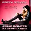 Party O' Clock Kat DeLuna- Josue Ramirez DJ Dinamo Remix