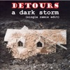 Download Mp3 Detours - A Dark Storm (Single Remix Edit)