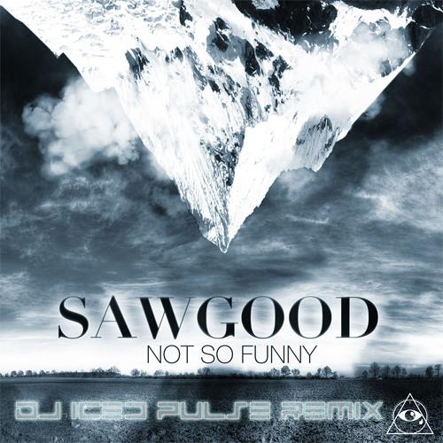 Sawgood - Not So Funny (Joris Jensen Remix)