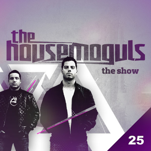 The Show Vol. 25 Presented By The House Moguls