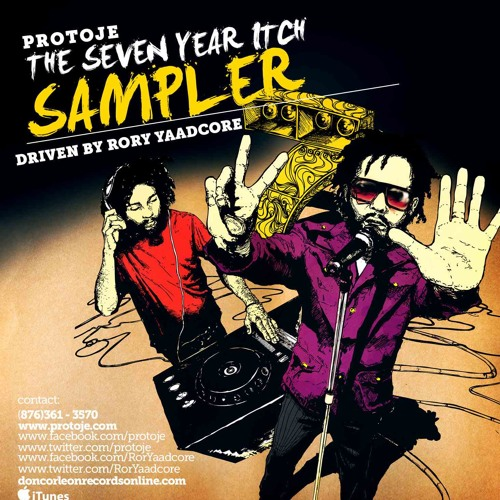 Protoje - The Seven Year Itch (Album Sampler) by Yaadcore
