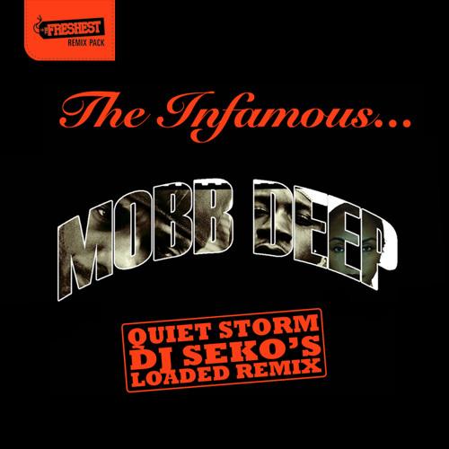 Mobb Deep - Quiet Storm (DJ Seko's Loaded Remix)