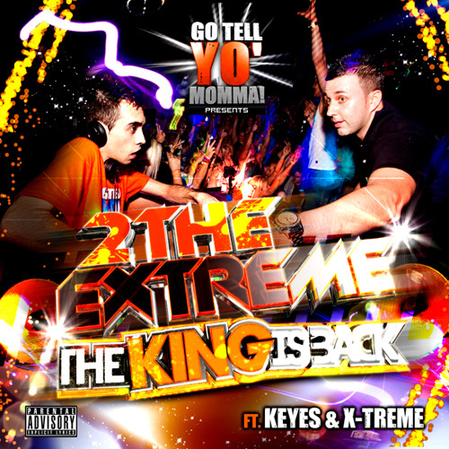 GTYM - Keyes & X-Treme - The King Is Back