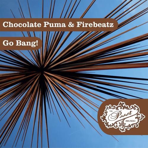 PSSST 1180 Chocolate Puma & Firebeatz - Go Bang!