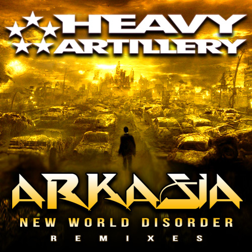 Arkasia- New World Disorder (23's Orchestra Dubstyle Extravaganza) out now!