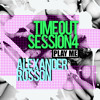 Timeout Sessions Volume 4 by Alexander Rosson
