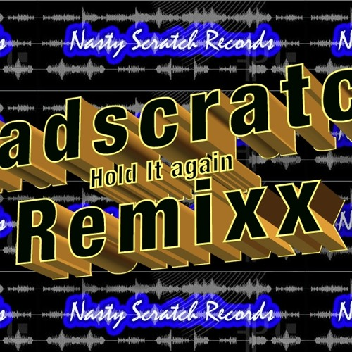 """! FREE DOWNLOAD !  """"Madscratch Hold It Again"""" ENJOY !!"""