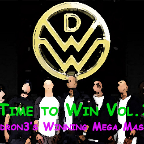 Down With Webster - Time To Win Vol.1 (dron3's Winning Mega Mash)