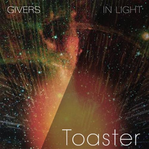 Givers - Up up up (Toaster remix)