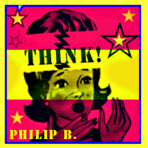 Think!  Original mix by Philip B.