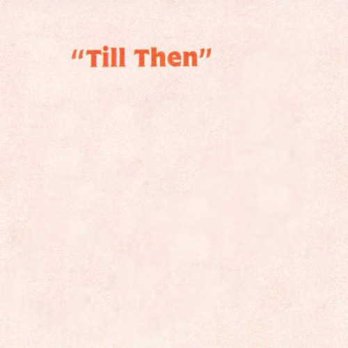 Le Bjorn Presents Till Then