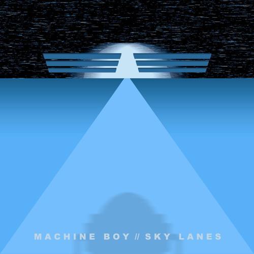 Sky Lanes EP