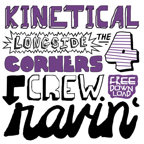 Kinetical feat. 4CornersCrew - Ravin' (Breathe Riddim)