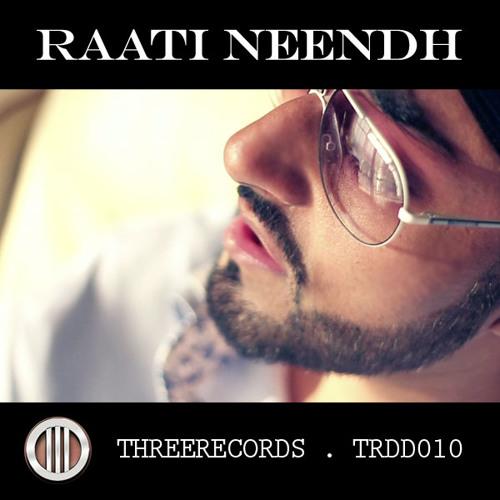 Raati Neendh (Last Night)