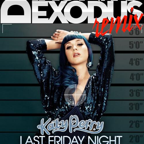 Friday Night (Ikon & Exodus Vegas Remixes)