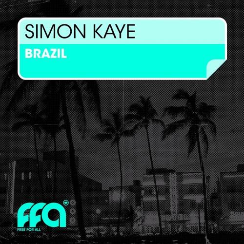 Simon Kaye - Brazil (Southside House Collective Remix)