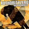 Authority Zero - Big Bad World
