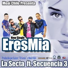 Eres Mia La Secta ft. Secuencia 3