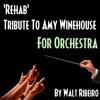 Amy Winehouse 'Rehab' For Orchestra by Walt Ribeiro
