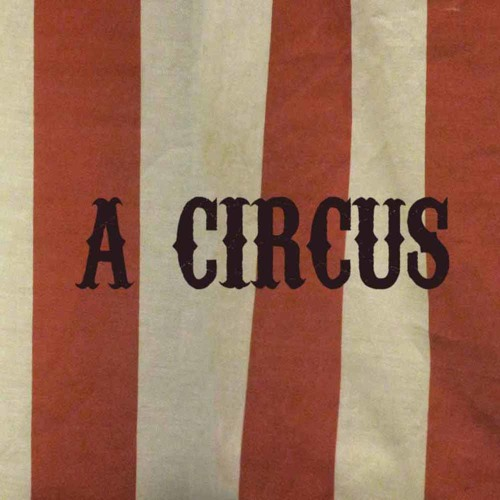 A Circus (Theatrical)