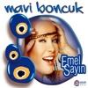 Emel Sayın - Mavi Boncuk (Remix) 2011 www.mp3-dunyasi.net