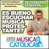Dr Fernando Casanova - Es bueno o malo escuchar musica protestante