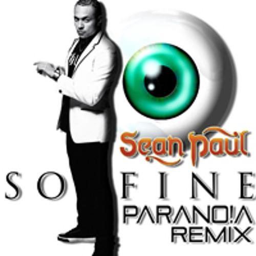 Sean Paul - So Fine (Parano!a Remix)