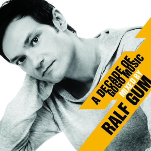 A Decade of GOGO Music mixed by Ralf GUM