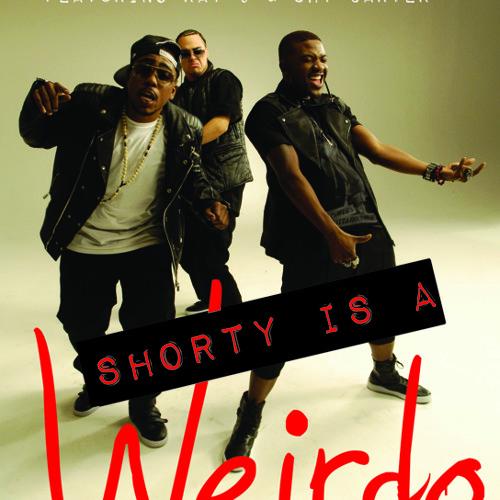 Shorty Is A Weirdo - Main