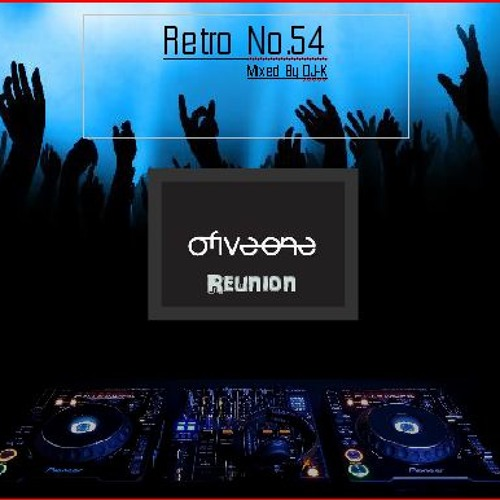 (Old skool house 92-96) DJ-K - Retro No.54 Club 051 reunion