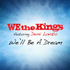 We The Kings ft. Demi Lovato - We'll Be A Dream (DJ Jayson a.k.a. Icecream Extended)[80]