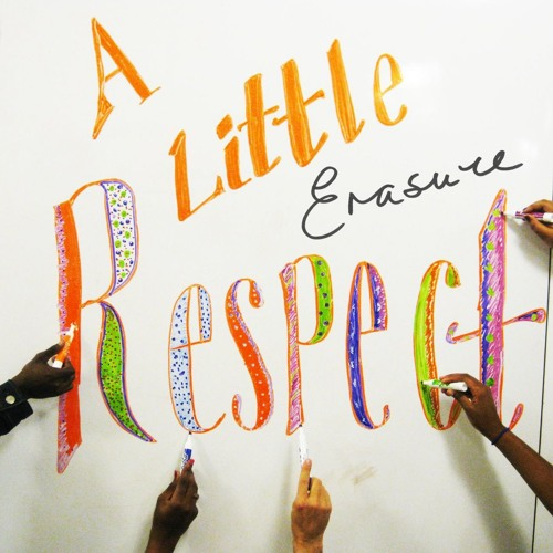 Erasure - A Little Respect (HMI Redux)