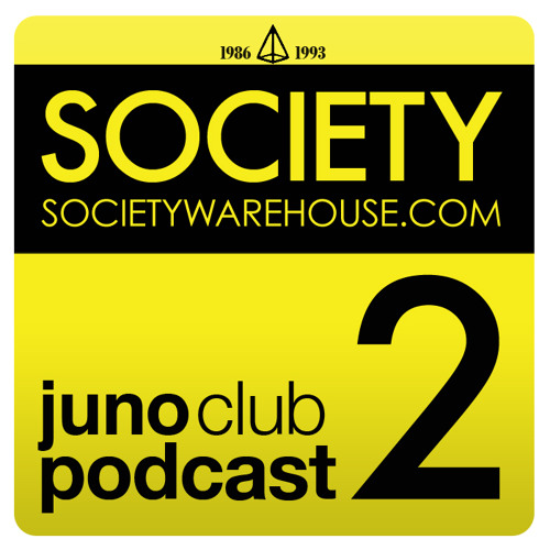 Juno Club Podcast - Episode 6 - SOCIETY 002