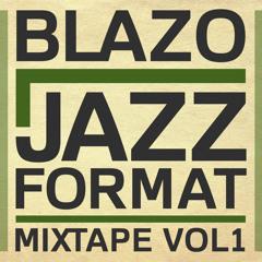 Blazo - Jazz Format Mixtape Vol.1