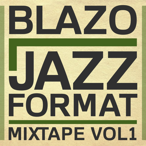 Blazo - Jazz Format Mixtape Vol.1