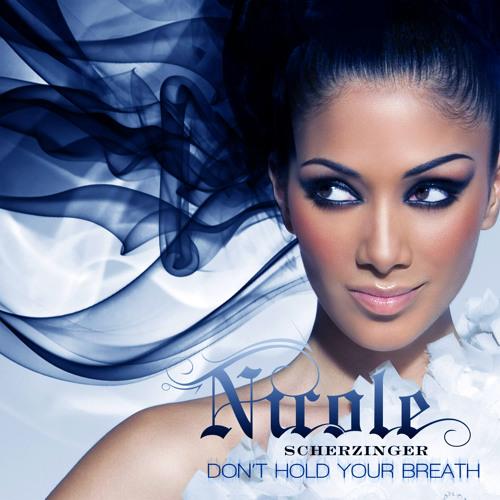 Nicole Scherzinger - Don't Hold Your Breath (The Alias Radio Edit)