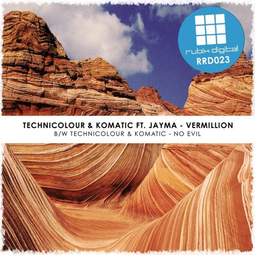 Technicolour and Komatic - Vermillion ft. Jayma - OUT NOW