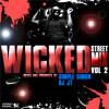 WICKED STREET MIX VOL. 2 | DJ JT | SIMPLE SIMON | ITS WICKED!!!