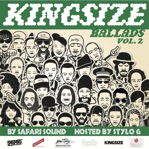 SAFARi SOUND - KiNGSiZE BALLADS VOL.2 HOSTED BY STYLO G