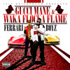 Gucci Mane & Waka Flocka Flame ft. YG Hootie - 15th And The 1st