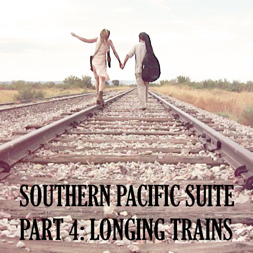 southern pacific suite, movement #1